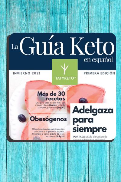 la guia keto en español #1 de tatyketo